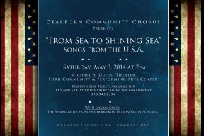 "Dearborn Community Chorus Spring Concert ""From Sea to Shining Sea""."
