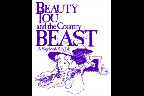 "Missoula Children's Theater present ""Beauty Lou and the Country Beast"""