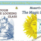 "Summer Arts Academy Players Performance ""Alice,Through the Looking Glass"" & Mozart's ""The Magic Flute"""