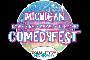 Michigan Comedyfest presented by Equality Michigan