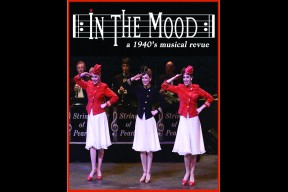 In the Mood, A 1940's Big Band Musical Review