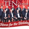 The+TEN+Tenors+-+Home+for+the+Holidays%2C+EKU+Center+for+the+Arts+%2C+Kentucky%2C+