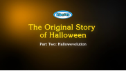 The Original Story of Halloween Part Two: Hallowevolution
