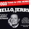 Hello+Jerry%3A+The+Music+of+Jerry+Herman%2C+The+Lyric+Theatre%2C+Florida%2C+
