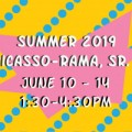 Summer 2019 Picasso-rama, Sr. I