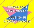Summer 2019 Camp Create I