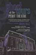 Ghost Tours at the Perot Theatre