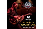 CLASSIC ALBUMS LIVE: THE MUSIC OF WOODSTOCK