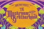 The Mushroom Brotherhood